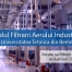 Ghidul Filtrarii Aerului Industrial
